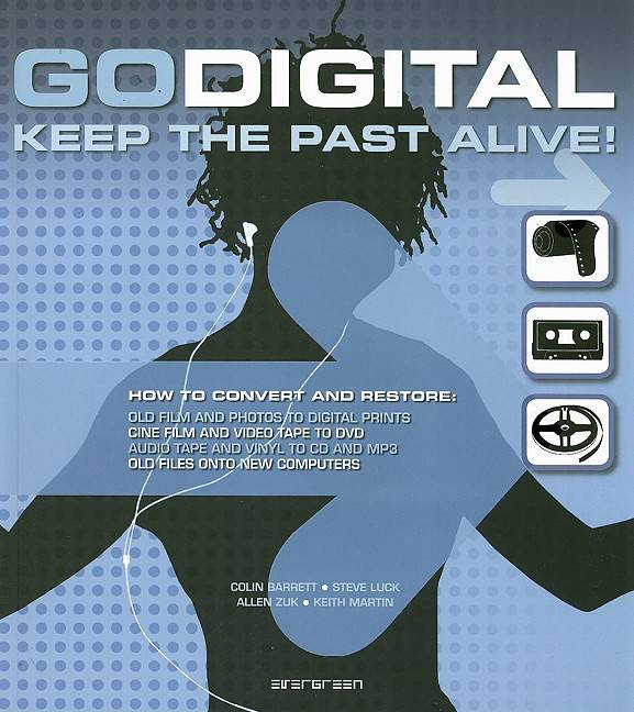 Go Digital By Barrett, Colin/ Luck, Steve/ Zuk, Allen/ Martin, Keith